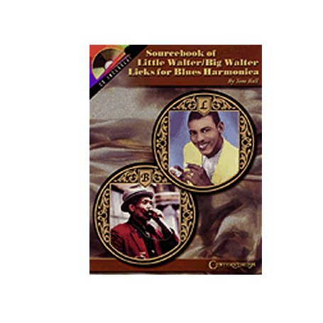 Sourcebook of Little Walter Big Walter Licks for Blues Harmonica